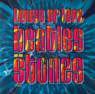 "House Of Love ‎(The) - Beatles And The Stones (7"") (EX-/VG+)"